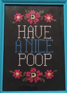 Have a Nice Poop custom cross stitch Bathroom Sign White Elephant Gag Christmas Gift House Warming Funny Humor by BayouBurlapandBling on Etsy