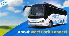 About West Cork Connect - Read About Our New Bus Service From West Cork to Cork City. We Offer BusTransport up to 40% Cheaper than Competitors. Read More...