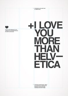 *obsesión#1: Minimalismo – I love You More Than Helvetica  MORE AT: http://diawho.com/obsesion-1-minimalismo-i-love-you-more-than-helvetica/