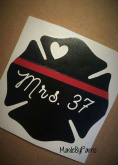 ♥ Firefighter Wife with Badge Number Vinyl Decal!**** ♥ - Choose a SIZE from the drop down menu! (Sizing is based off of Firefighter Family, Firefighter Wedding, Firefighter Decor, Volunteer Firefighter, Firefighters Wife, Vinyl Crafts, Vinyl Projects, Badge, Silhouette Cameo Projects