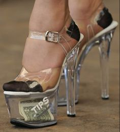 Nothing says stripper like a pair of acrylic shoes lol