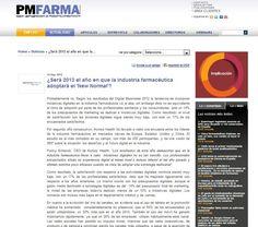 ¿Será 2013 el año en que la industria farmacéutica adoptará el 'New Normal'?