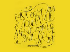 carta amarela #82 – casa nova Typography, Lettering, How To Draw Hands, Sketches, Calligraphy, Graphic Design, Drawings, Humor, Quotes