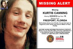 KURTIS CANNING, Age Now: 16, Missing: 08/25/2016. Missing From FREEPORT, FL. ANYONE HAVING INFORMATION SHOULD CONTACT: Walton County Sheriff's Office (Florida) 1-850-892-8111.