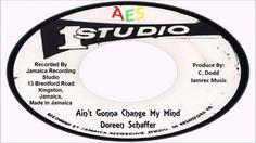 Doreen Schaffer-Ain't Gonna Change My Mind (Studio One)