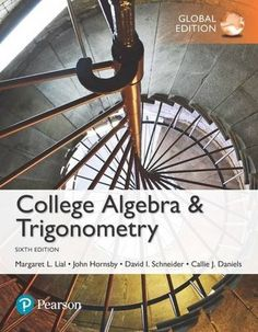 47 best math textbooks images on pinterest college algebra and trigonometry6th edition global edition isbn 13 978 1292151953 isbn 10 1292151951it is a pdf ebook only digital book only fandeluxe Choice Image