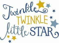 Silhouette Design Store - View Design #76107: twinkle twinkle little star phrase