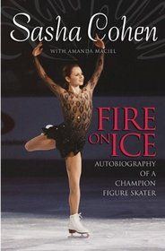sasha cohen at the Olympics | Sasha Cohen Fire on Ice Autobiography of a Champion Figure Skater ...