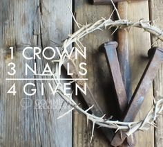 1 Cross 3 Nails 4 Given | Holiday Graphics | Easter Graphics | Christian Graphics Easter Images Greetings Quotes Pics Happy Easter Jesus Christ Resurrection