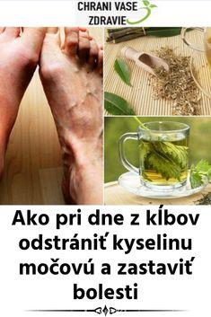 Ako pri dne z kĺbov odstrániť kyselinu močovú a zastaviť bolesti Antibes, Atkins Diet, Reflexology, Acupressure, Natural Health, Dna, Detox, Healthy Lifestyle, Workout