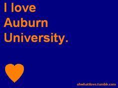 I love Auburn University