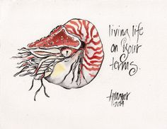Living on your own terms. Drawn at the Monterey Bay Aquarium.  Annette Wagner Art annettewagnerart.com