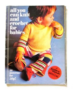 Vintage 1970s Golden Hands all you can knit and crochet for babies paperback book