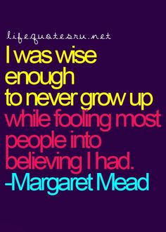 Life Quotes for Teenager Good Life Quotes, Love Quotes, Funny Quotes, Inspirational Quotes, Teenager Quotes, Teen Quotes, Margaret Mead Quotes, Cool Words, Wise Words