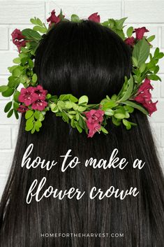 This tutorial shows how to make a flower crown with real flowers | Home for the Harvest