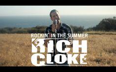 Rich Cloke - Rockin' In The Summer (Music Video)