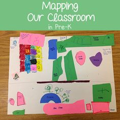 Mapping Our Classroom - this could be extended to mapping the playgroung - or mapping our way to the gym - library