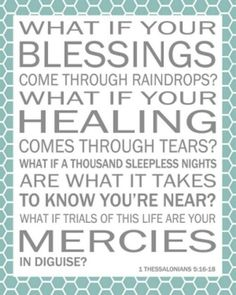 Laura Story - Blessings These words and thoughts are so powerful!