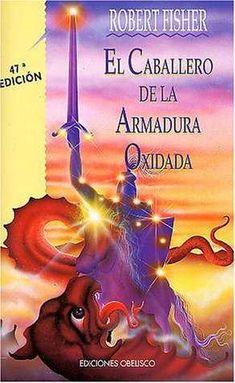"""Ficha de lectura de """"El Caballero de la Armadura Oxidada"""" de Robert Fisher, realizada por Eloy Martín."""