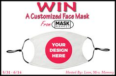 Love, Mrs. Mommy: Mask Market Custom Mask Giveaway! Fairytale Brownies, Social Media Site, Cute Faces, Spa Day, Design Your Own, Have Fun, Marketing, Giveaways, Health Products