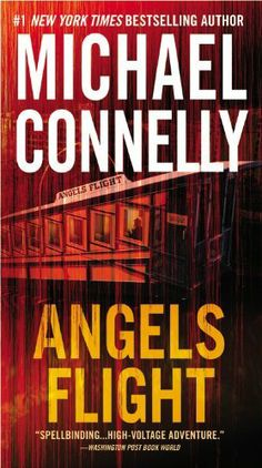 Angels Flight by Michael Connelly, a fast paced mystery featuring the great detective, Harry Bosch.