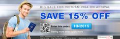Discount 15% on total amount for Vietnam visa on arrival service fee. All you need is applying promotion code at http://www.vietnamvisa247.org/apply-visa Offer expires on 28-02-2015