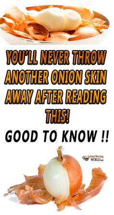 Good to know !!!! A common mistake most people do is throw away the onion skin when using this vegetable. But, researches have found that onion skin is abundant in potent antioxidants, which can improve human health on many levels. For one thing, the outer brown layer of onions is packed with fiber, flavonoids and antioxidants, all of which are highly beneficial for improving skin health.