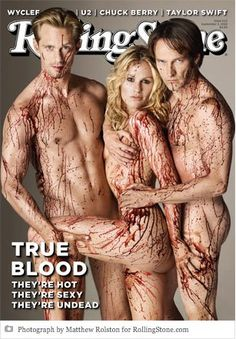 The True Blood cover for the September 2010 issue of Rolling Stone has premiered. True Blood stars Anna Paquin, Stephen Moyer, and Alexander Skarsgard are Cast Of True Blood, Serie True Blood, Fake Blood, Alexander Skarsgard, Rolling Stone Magazine Cover, Maroon 5, Rolling Stones, Kerr Smith, Anna Paquin Stephen Moyer