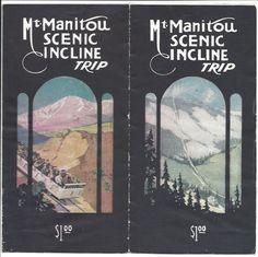 Five-fold Illust Brochure. Mt. Manitou, Colorado Scenic Incline Trip, c1920s