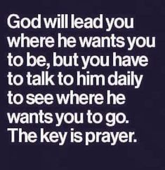 Prayer a key that has never opened nanyhing ! Prayer Scriptures, Bible Prayers, Faith Prayer, God Prayer, Prayer Quotes, Faith In God, Faith Quotes, Bible Quotes, Bible Verses