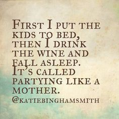 (Via @katiebinghamsmith) Who is with me? Let's get this party started! #scarymommy #moms #momsofinstagram #motherhood #momma #mommytime #mama #joyfulmamas #love #wine #instagood #momlife
