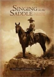 Biography—Singing in the Saddle, The Life and Times of Yellowstone Chip