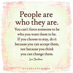 People Are Who They Are