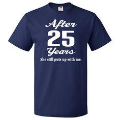 f81ce6a9 Funny 25th Anniversary Quote T-Shirt Navy Blue $19.99  www.weddinganniversarytshirts.com 25th