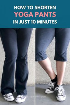 This easy DIY hack will have you shortening your yoga pants in only 10 minutes. Sewing Alterations, How To Hem Pants, Yoga Pants