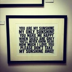 please don't take my sunshine away...