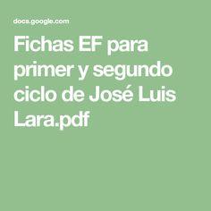 Fichas EF para primer y segundo ciclo de José Luis Lara.pdf Physical Education, Physics, Second Best, Index Cards, Exercises, Routine, Physical Education Activities