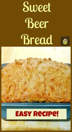 Sweet Beer Bread A VERY easy recipe serve on it's own with a cup of tea or even has as a side! Always a favorite! #sweetbeerbread #baking #sides #easyrecipe