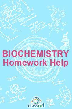 Biochemistry homework help
