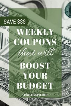 ASKMAMABEAR.COM  Exclusive weekly coupons to save you money and help you stick to your budget.  Check out these free coupons and exclusive offers, paired with tips to save you money.