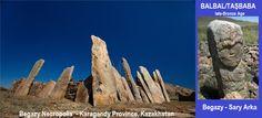 TARİH VE ARKEOLOJİ: Turkish Kurgan and Balbal in Begazy – Kazakhstan