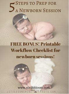 5 Steps to Prep for a Newborn Session, Free Newborn Workflow Checklist, Workflow, Newborn, Baby Pictures