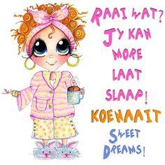 RAAI WAT? JY KAN MORE LAAT SLAAP! KOENAAIT SWEET DREAMS! Goeie Nag, Afrikaans Quotes, Christian Messages, Good Night Quotes, Minnie Mouse, Disney Characters, Fictional Characters, Beautiful Pictures, Birthdays