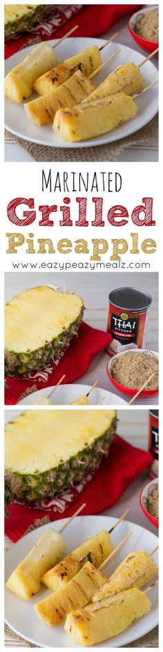 Grilled pineapple skewers marinated in coconut milk and brown sugar. Perfect for summer entertaining. #ad - Eazy Peazy Mealz