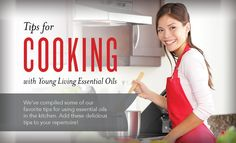 Young Living BlogTried-and-True Tips for Cooking with Young Living Essential Oils | Young Living Blog