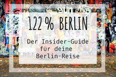 122% Berlin – Der Insider-Guide für deine Berlin-Reise
