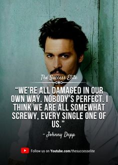 Johnny Depp Meme, Johnny Depp Tattoos, Here's Johnny, Great Quotes, Quotes To Live By, Lady Gaga Quotes, Words Quotes, Life Quotes, Stoicism Quotes