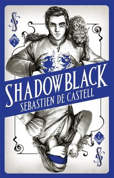 [EBook] Shadowblack: Book Two in the page-turning new fantasy series (Spellslinger) Author Sebastien de Castell, New Fantasy, Fantasy Series, Got Books, Books To Read, The Lunar Chronicles, Fantasy Authors, The Dark Tower, Romance Quotes, What To Read