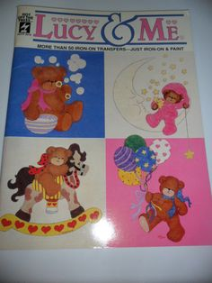 1994 Lucy & Me Iron On & Paint Transfer Book of Teddy Bears