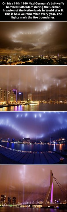 Amazing.     On May 14 1940 Germany bombed Rotterdam, Netherlands.  This is an annual memorial. The lights mark the fire boundaries.